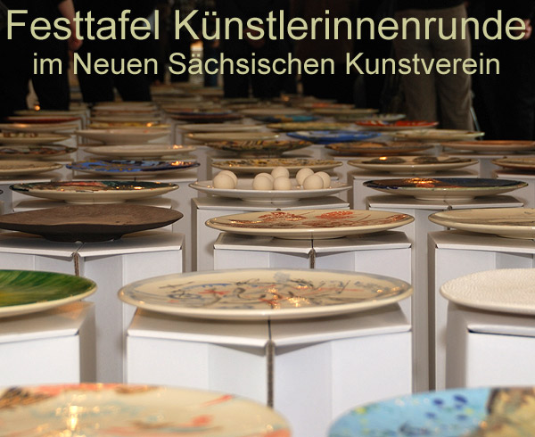 Festtafel Künstlerinnenrunde im Neuen Sächsischen Kunstverein